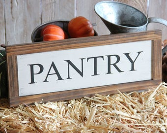 Pantry Sign Kitchen Rustic Sign Magnolia Farms Sign Farmhouse Decor French Country Cottage Chic Joanna Gaines Magnolia Market Fixer Upper
