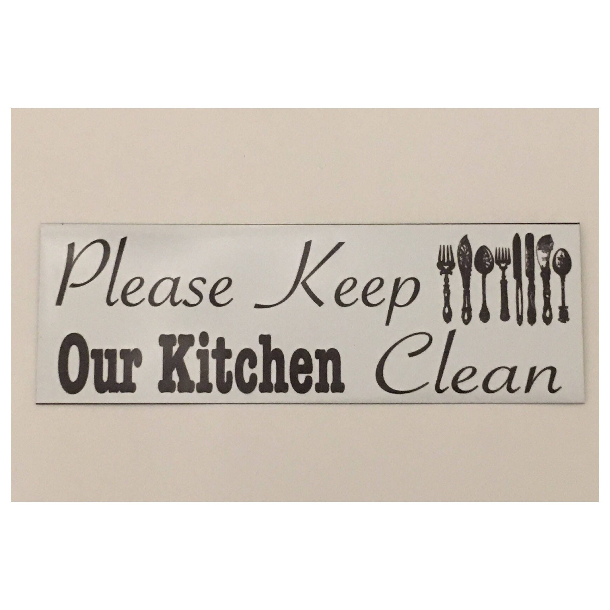 Signs For Workplace Kitchen: Please Keep Our Kitchen Clean Room Sign Cafe House Kitchen
