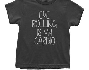 Eye Rolling Is My Cardio Youth T-shirt