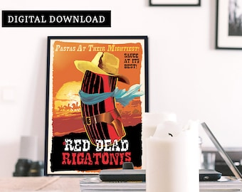 Instant Download-Red Dead Rigatoni Food Poster, Movie inspired Kitchen Wall Art, Pasta lover print, Foodie Kitchen Wall Decor