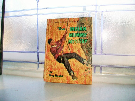 The Indian Mummy Mystery A Troy Nesbit Mystery Vintage Book 1964