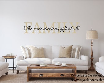 Family Quotes Wall Decals / Family The Most Precious Gift of All / Family Quotes / Family Quote Signs Vinyl /  Family Quote Wall Art /Family