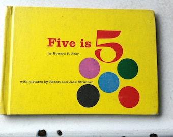 1963 Five is 5 by Howard Fehr, Vintage Children's Book, Vintage Learn to Count Book, Counting, 60's Book, 60's Learn to Count Book