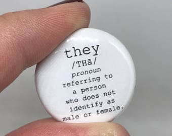 "they 1"" button"