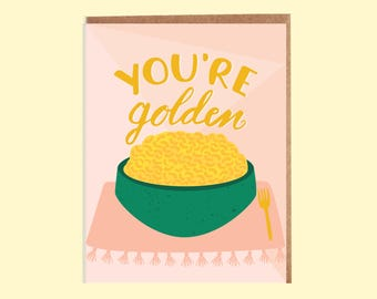 You're Golden Mac N Cheese Card, macaroni and cheese, Valentine's Day, greeting cards, stationery, paper goods, encouragement, best friends