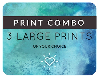 Combo Deal: Any 3 Large Prints