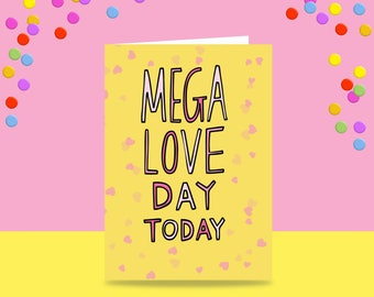 Greeting Card - Mega Love Day Today | Wedding Card | Anniversary Card