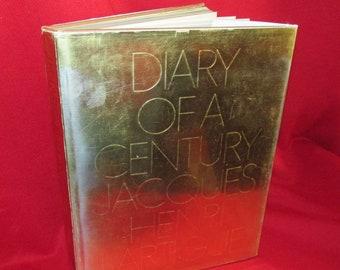 Diary of A Century by Jacques Henri Lartigue