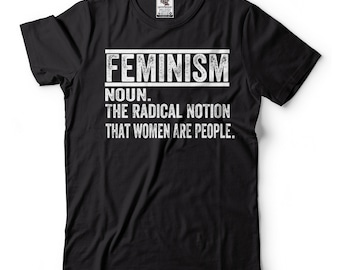 Feminism Definition Women's March  T-shirt Feminist T-shirts
