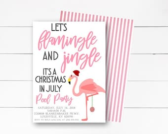 Christmas in July Party Invitation, Christmas In July Pool Party Invitation, Flamingle  Invitation, Pool Party Invite, DIY or Printed