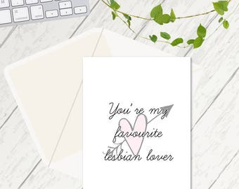 You're my favourite lesbian lover, Lesbian Lover Cards, Lesbian Cards, Cards for Her, Best Friend Cards, Valentines Cards, Best Friend Card