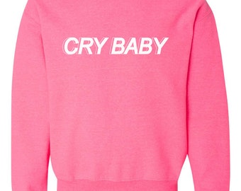 Cry Baby Crewneck Sweatshirt