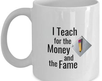 I Teach for the Money