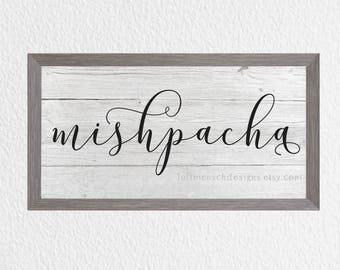 Jewish Home Sign, Family Mishpacha, Farmhouse Sign, Hebrew Art, Jewish Decor, Jewish Printable, Hebrew Sign, Instant Download, Judaica