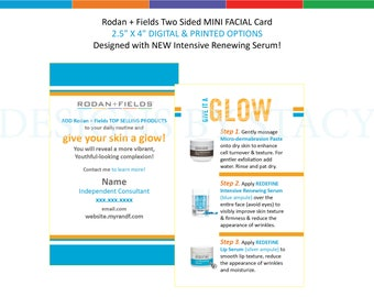 """Rodan + Fields Two Sided MINI FACIAL business card/flyer!  2.5"""" X 4"""" digital + printed options. With NEW Intensive Renewing Serum"""