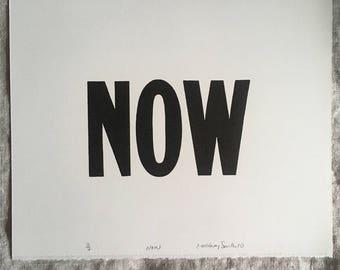 "NOW - letterpress 10""x8"""