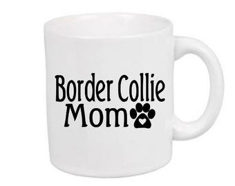 Border Collie Mom Dog Lover Paw Mug Coffee Cup Gift Home Decor Kitchen Bar Gift for Her Him Any Color Personalized Custom Jenuine Crafts