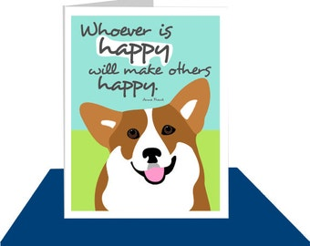 Corgi Greeting Card Anne Frank Happy Quote