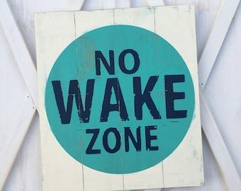 No Wake Zone Sign, Wood No Wake Zone Sign, No Wake Decor, Nautical Decor, Rustic Nautical Sign