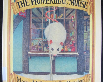The Proverbial Mouse // 1987 Stated First Edition // Children's Story //ISBN 0803701950