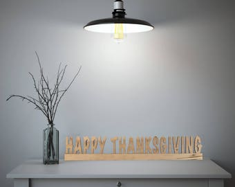 Happy Thanksgiving Cutout | Freestanding Mantle Piece | Table Centerpiece | Holiday Decor | Thankful