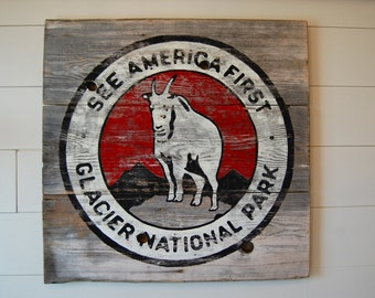 See America First Glacier Park Montana Barnwood Sign
