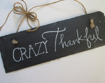 Christian Home Decor Chalkboard Slate Sign Wall Art - Crazy Thankful