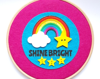 Rainbow Wall Hanging - Nursery Decoration - Rainbow Baby Gift - Embroidery Hoop Wall Hanging - Shine Bright Rainbow Wall Art