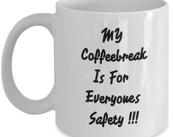 coffee break mug - break time mug - funny coffee mug - funny novelty mug