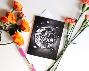 Love Card, I Love You To The Moon And Back Card, Chalkboard Card, Valentines Day Card