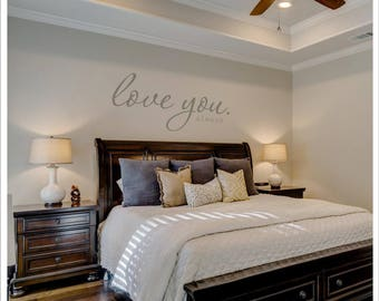 I love you wall decal, husband wife bedroom decor, married couple wall saying anniversary gift, family home decor decal, marriage love quote