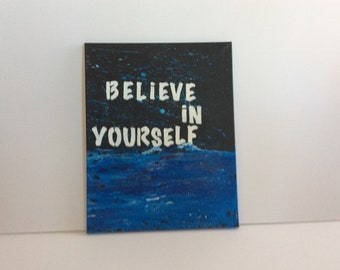 Believe in yourself. Fantasy blue and black acrylic painting .