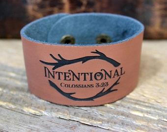 Intentioanl/ Leather Bracelet/ Custom bracelet/ Custom Leather Cuff/ Life wordl/ One Little Word/ Colossians