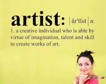 Artist Definition Wall Decal - Dictionary definition Decal - Art Studio - Craft Room Wall Decor - Large