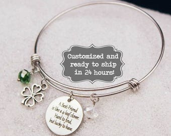 A Best Friend is like a 4 leaf clover Hard to find, but lucky to have. Bangle Bracelet, Custom Name Charm Bracelet, Friend Gift, Best Friend