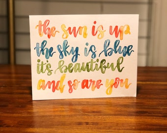 The Sun Is Up - Song Quote Watercolor Print