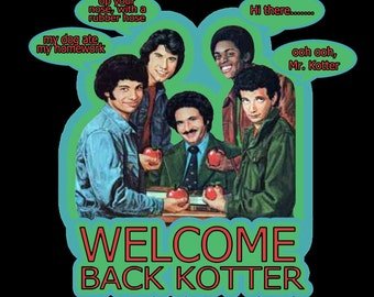 70's TV Comedy Classic Welcome Back, Kotter custom tee Any Size Any Color