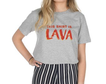 This Shirt Is Lava T-shirt Top Shirt Tee Fashion Funny Floor Trend Game
