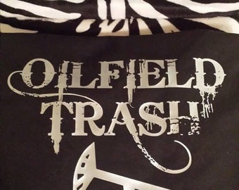 Personalized oilfield trash shirt