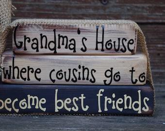 Grandma's House where cousins go... Mother Gift, Grandmother Gift
