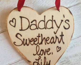 Daddy's Sweetheart Valentine personalized ornament / gift tag for Dad from son or daughter Wood Heart