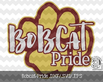Bobcat Pride Files INSTANT DOWNLOAD in dxf/svg/eps for use with programs such as Silhouette Studio and Cricut Design Space