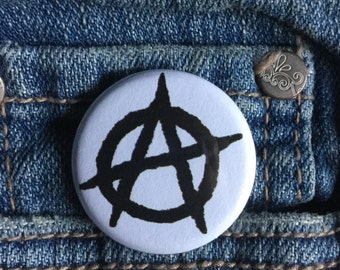 Anarchist button or magnet 1.25 inch