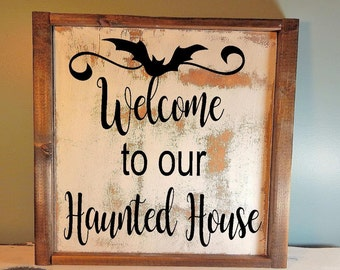 Welcome to our haunted house... Halloween Decor