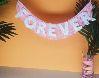 Forever Glittering Fringe Banner | garland, wall hanging, dorm decor, glitter banner, wedding banner, engagement photo, sign, nursery banner