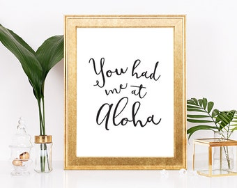 You Had Me At Aloha Wall Print, You Had Me At Hello, Hand drawn print, Hand Drawn Art, Digital Print, Printable File, Beach Decor, Beach Art