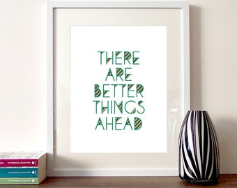 Art, Illustration quote, inspirational quote, typography quote, better things ahead , CS Lewis, wall art, motivational art, home decor