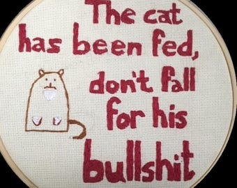 The Cat Has Been Fed Crosstitch