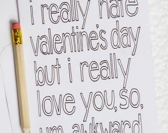 Anti Valentine's Card, Alternative Valentine's Day Card