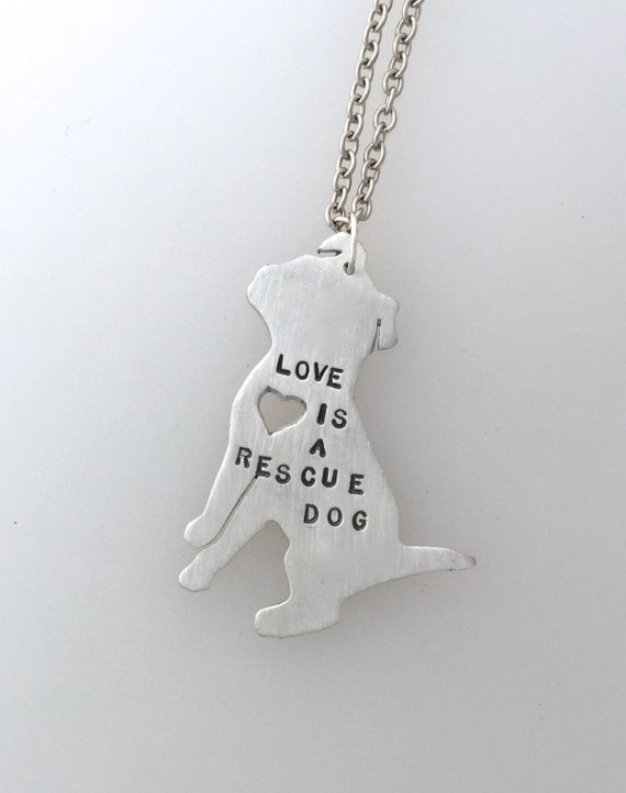 Donation-Love is a Rescue Dog Necklace-Portion of Proceeds Goes to Chew Life Dog Rescue-Dog Lover-Rescue Dog-Bully Breed-Mutt necklace